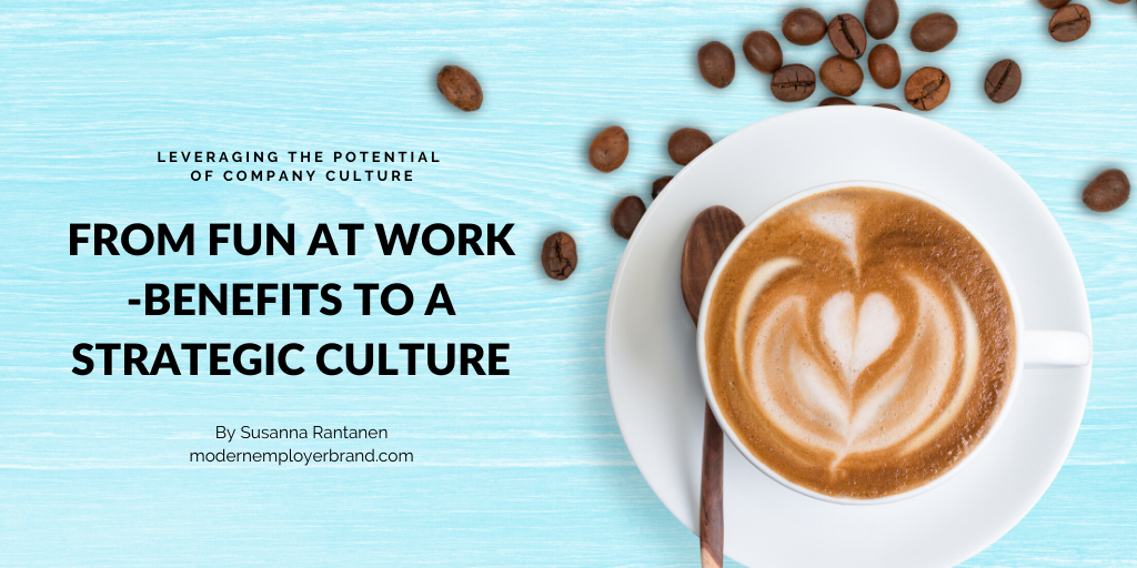 Comparing Strategic Culture to Fun at Work -culture