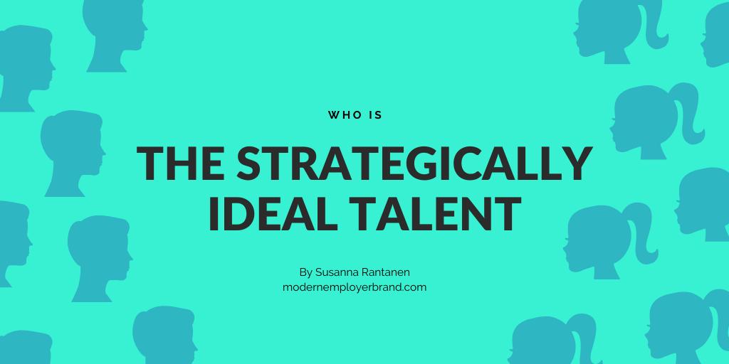 Strategically Ideal talent Modern Employer Brand Blog by Susanna Rantanen
