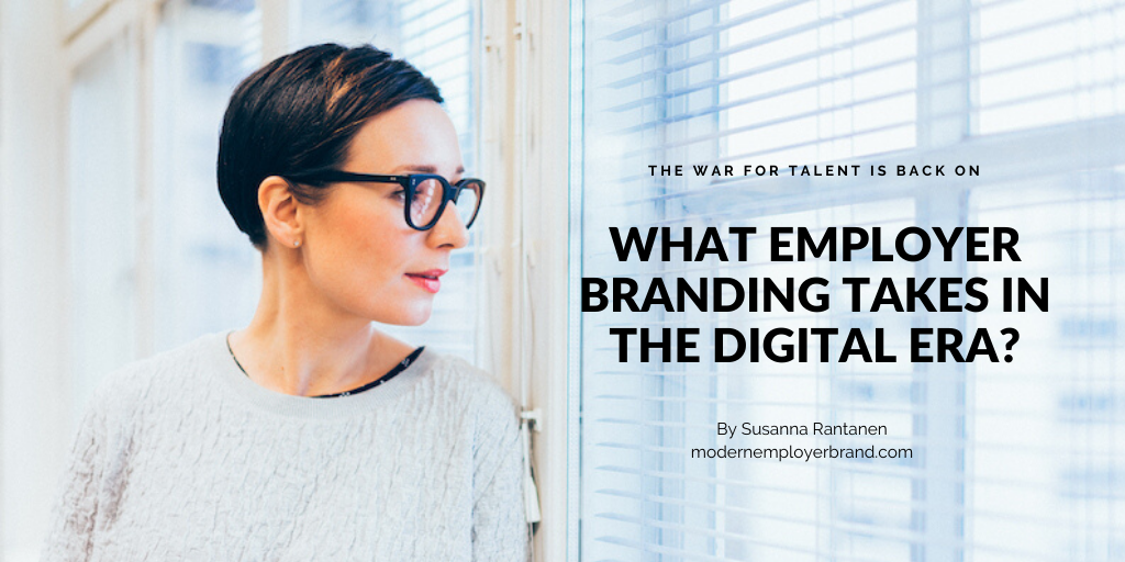 What employer branding takes in the war for talent by Susanna Rantanen