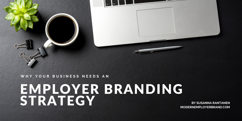 Why your business needs an Employer Branding strategy