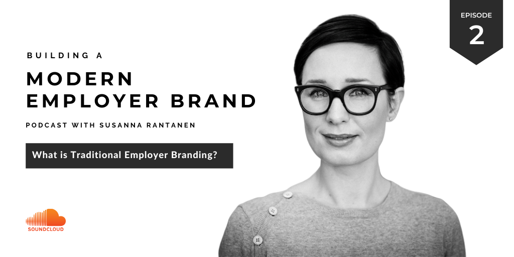 #2 What is traditional employer branding | Podcast-episode