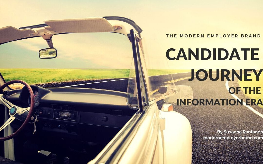 The Candidate Journey of the Information Era Modern Employer Brand Blog