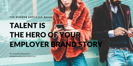 #5 Why talent must be the hero of your story