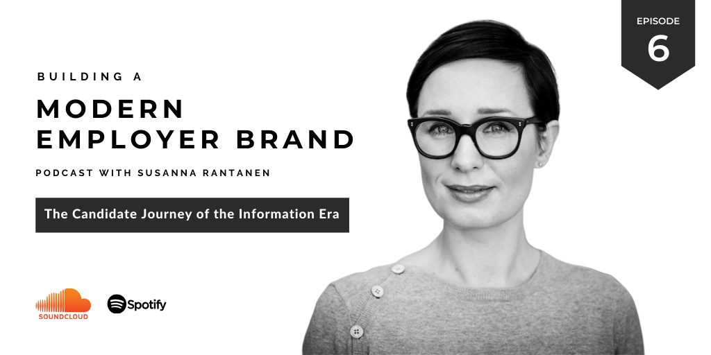 The Candidate Journey of the Information Era - Building a Modern Employer Brand podcast by Susanna Rantanen