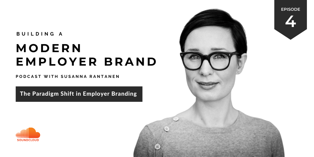 #4 The paradigm shift in employer branding | Podcast-episode