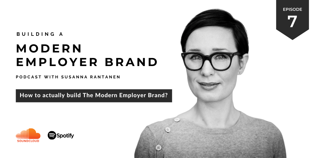 Building a Modern Employer Brand podcast 7 HR content marketing by Susanna Rantanen (1)