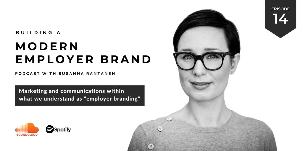 Building a modern employer brand Podcast episode 14 marketing and communications in employer branding