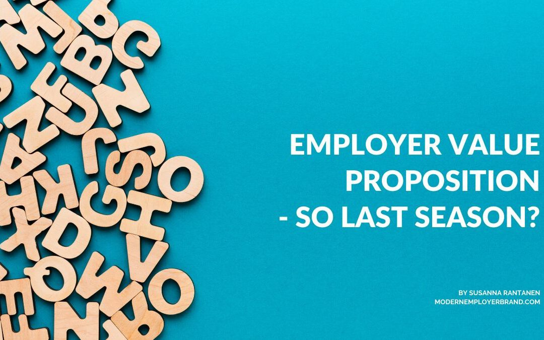 Modern Employer Brand Blog What is an employer value proposition