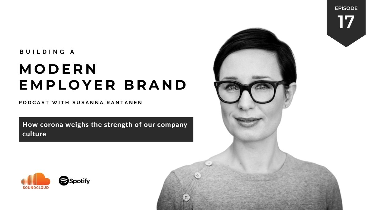 Building a Modern Employer Brand podcast #17 How corona weighs the strength of our company culture