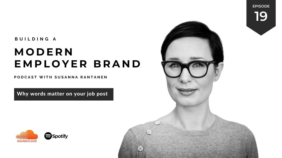 Words matter job post Building a Modern Employer Brand podcast episode 19