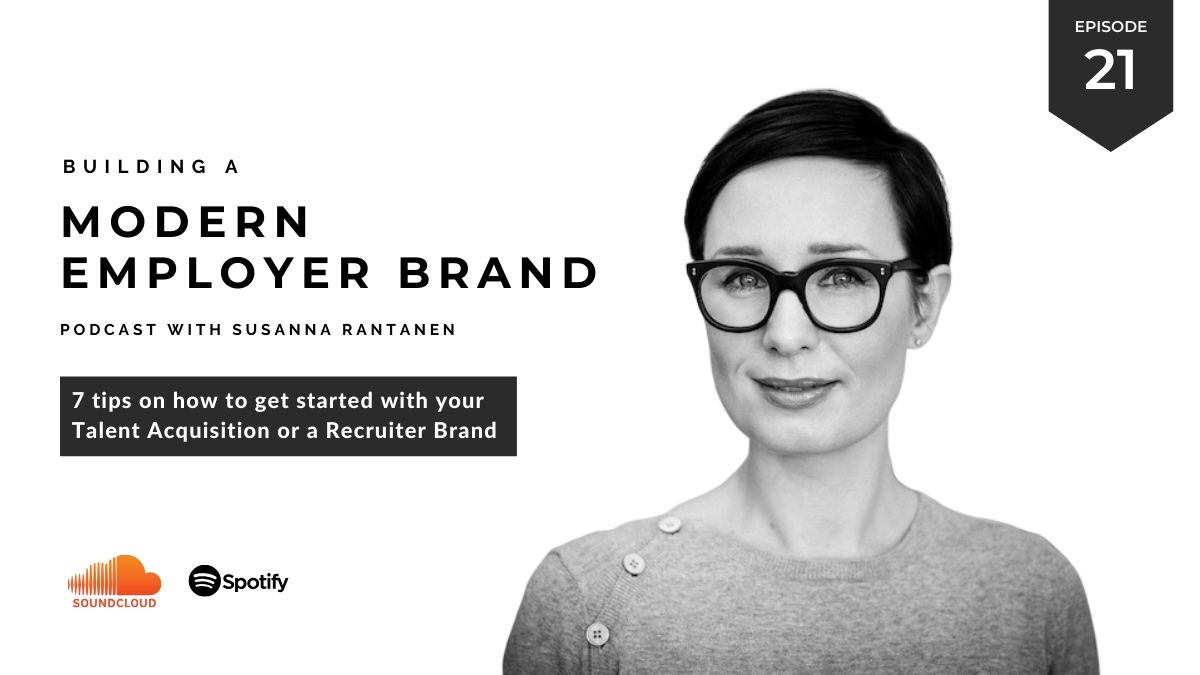 Building a modern employer brand podcast 7 tips on getting started with your recruiter brand