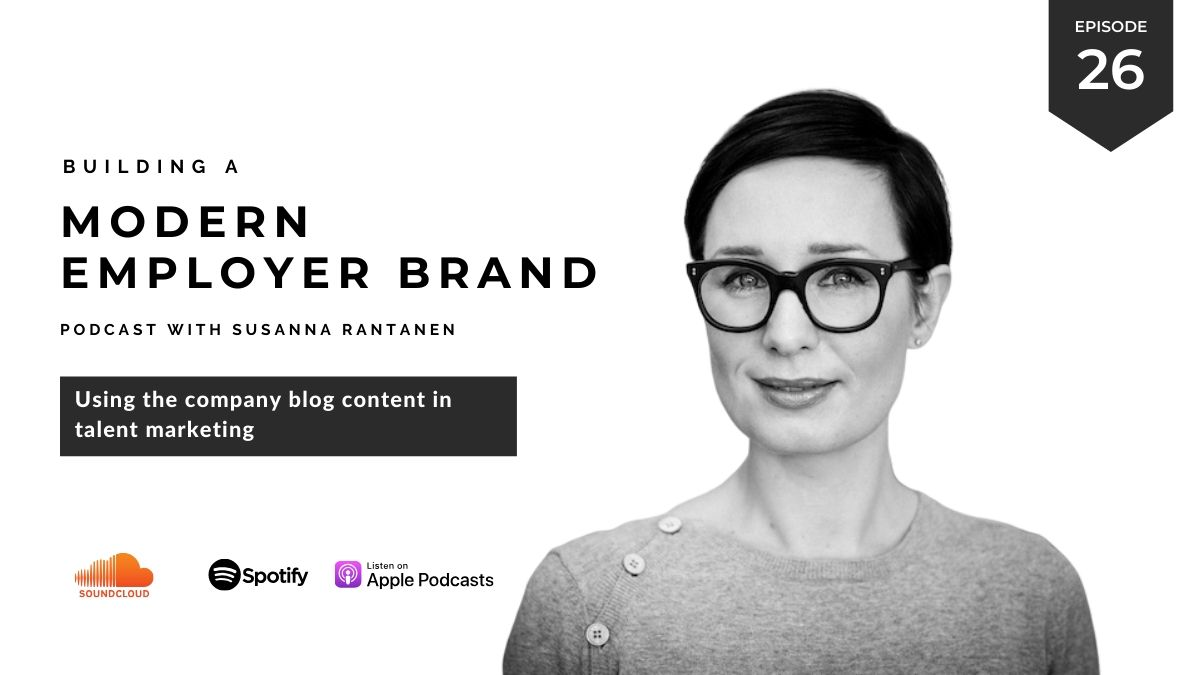 Using the company blog content in talent marketing  | Building the modern employer brand podcast