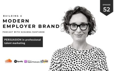 Persuasion in professional talent marketing [podcast #52]