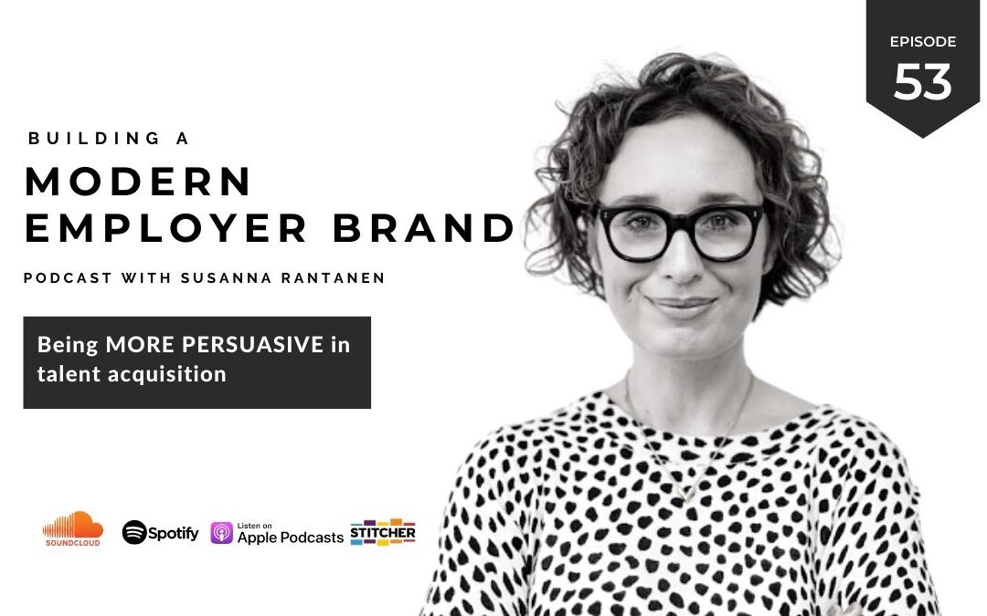 What is persuasion in talent acquisition? [podcast #53]