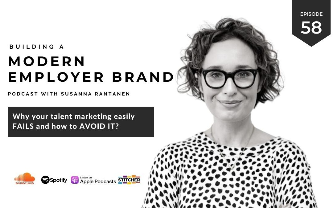 #58 Why your talent marketing easily fails and what you can do to avoid it