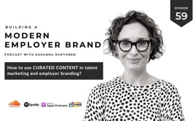 Using curated content in talent marketing and employer branding [podcast #59]