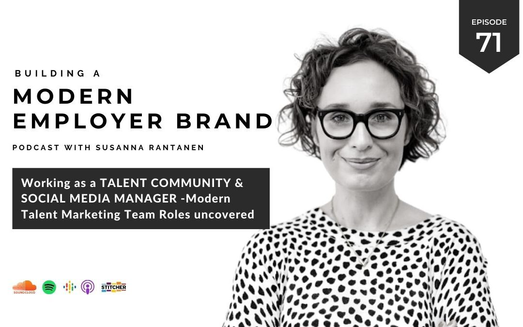 #71 Working as a Talent Community & Social Media Manager