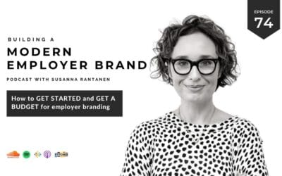 How to get started and get a budget for employer branding [podcast #74]