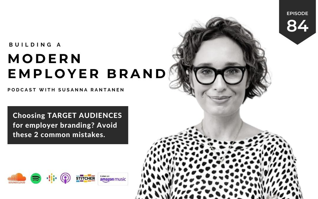 Building a modern employer brand podcast episode 84 header with Susanna Rantanen