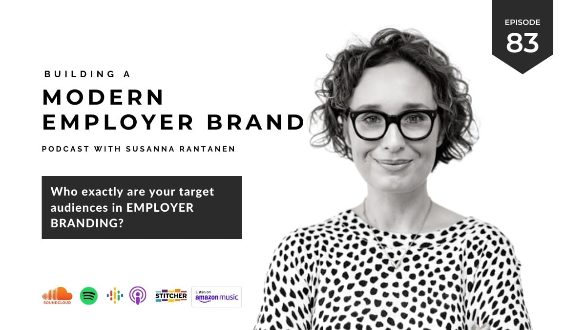 Podcast header image #83 Who exactly are your target audiences in employer branding?